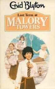 Last Term at Malory Towers (Malory Towers, #6)