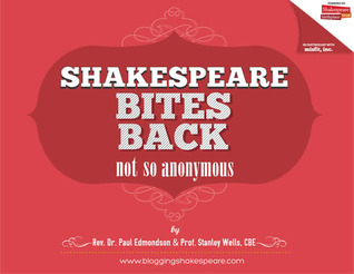Shakespeare Bites Back by Stanley Wells