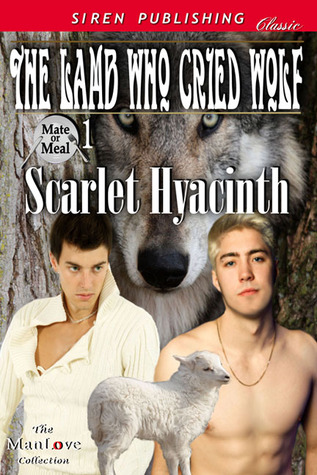 The Lamb Who Cried Wolf by Scarlet Hyacinth
