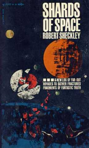 Free online download Shards of Space by Robert Sheckley FB2