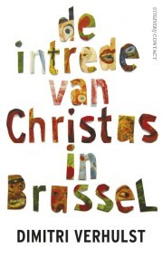 De intrede van Christus in Brussel by Dimitri Verhulst