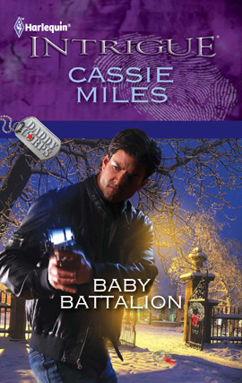 Baby Battalion by Cassie Miles