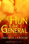 The Hun and The General