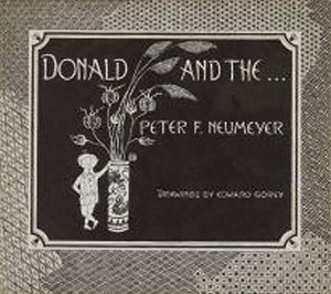 Donald and the... by Peter F. Neumeyer