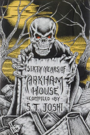 Sixty Years of Arkham House