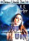 Shadow of the Wolf (Darkness Unleashed, #1)
