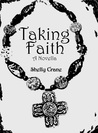 Taking Faith (Stolen Hearts, #2)