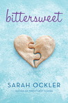 Bittersweet by Sarah Ockler
