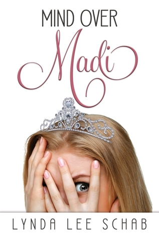 Mind over Madi by Lynda Lee Schab