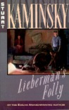 Lieberman's Folly (Abe Lieberman, #1)