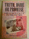Truth, Dare or Promise: Girls Growing Up in the Fifties