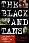 The Black and Tans by Richard Bennett