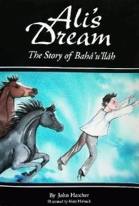 Ali's Dream: The Story of Bahá'u'lláh