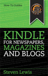 Kindle for Newspapers, Magazines and Blogs