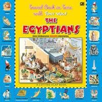 A Lift The Flap Book - Travel Back in Time: The Egyptians (Buku Berjendela - Terbang ke Masa Lalu bersama Tony Wolf: Mesir)