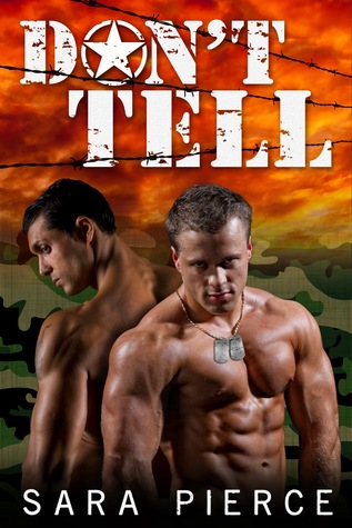 Don't Tell: Gay Military Erotica