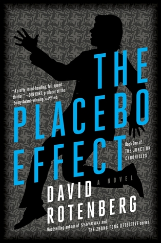 The Placebo Effect (Junction Chronicles, #1)