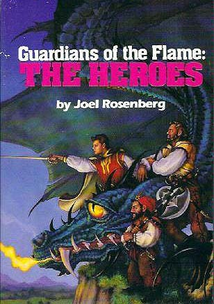 Guardians Of The Flame by Joel Rosenberg