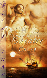 Child of the Theatre by Caleb