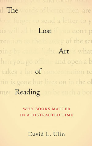 The Lost Art of Reading: Why Books are So Important in a Distracted Time