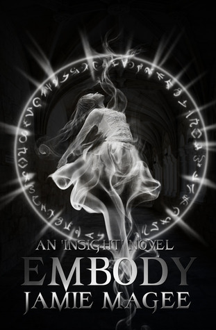 Embody (Insight, #2) by Jamie Magee