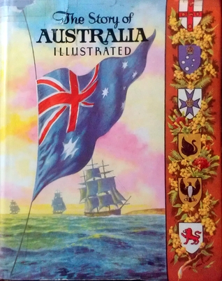 The Story of Australia Illustrated by H. Blanche