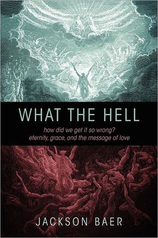 What the Hell by Jackson Paul Baer