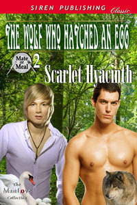 The Wolf Who Hatched an Egg by Scarlet Hyacinth