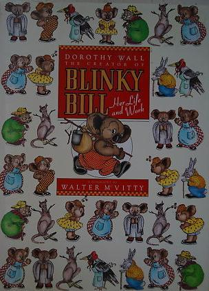 Dorothy Wall, Creator of Blinky Bill: Her Life and Work
