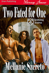 Two Fated for One (Bewitching Desires, #3)