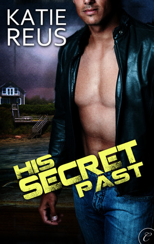 His Secret Past - Katie Reus