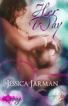 Her Way (Contemporary Erotic Romance, Loving Series, Book One)