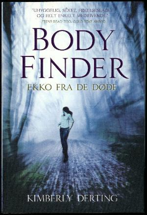Body Finder, Ekko fra de døde by Kimberly Derting