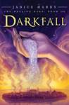 Darkfall by Janice Hardy