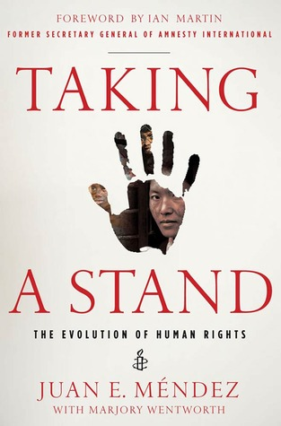 Taking a Stand: The Evolution of Human Rights