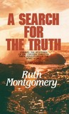 A Search for the Truth