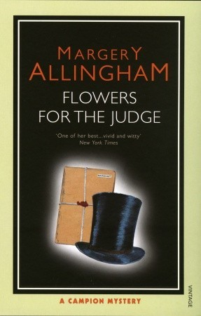 Flowers for the Judge by Margery Allingham