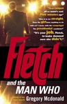 Fletch and the Man Who (Fletch, #6)