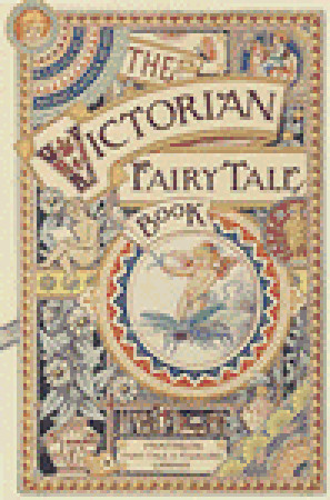 The Victorian Fairy Tale Book by Michael Patrick Hearn