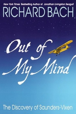 Out of My Mind by Richard Bach