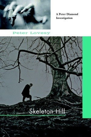Skeleton Hill (Peter Diamond, #10)