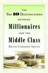 The Top 10 Distinctions Between Millionaires and the Middle Class