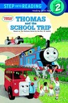 Thomas and the School Trip (Thomas &amp; Friends)