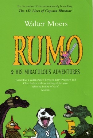 Rumo & His Miraculous Adventures (Zamonia, #3)