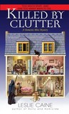 Killed by Clutter (A Domestic Bliss Mystery, #4)