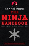 Ask a Ninja Presents The Ninja Handbook by Douglas Sarine