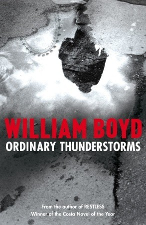 Ordinary Thunderstorms by William  Boyd