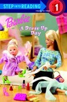 Barbie: A Dress-Up Day (Barbie)