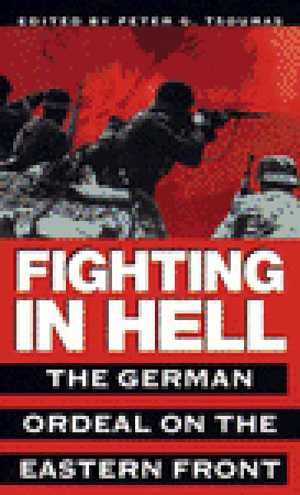 Fighting in Hell by Peter G. Tsouras