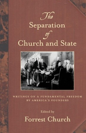 The Separation of Church and State by Forrest Church